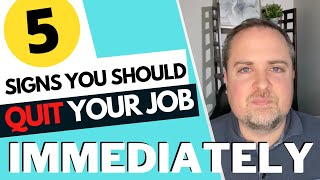 Signs You Should Quit Your Job Immediately - 5 Signs You Need to Leave Your Company Now!