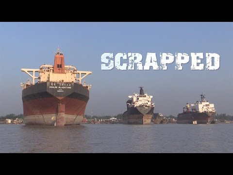 Scrapped. Deadly nontransparent business of dismantling ships in Bangladesh (Trailer)