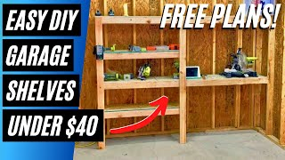 Build Easy DIY Garage Storage Shelves With Limited Tools - FREE Plans