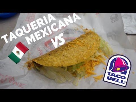 TAQUERIA MEXICANA VS TACO BELL
