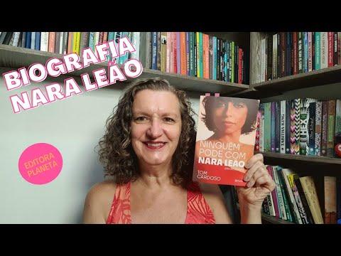 Ninguém pode com Nara Leão, uma biografia, de Tom Cardoso, Editora Planeta de Livros Brasil