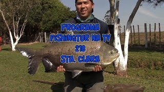 Programa Fishingtur na Tv 218 - Pesqueiro Santa Clara