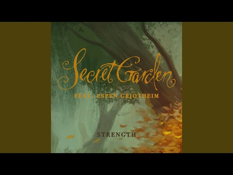 Strength - Secret Garden