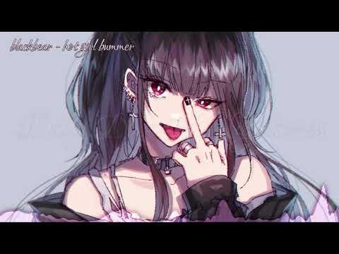 Nightcore - hot girl bummer (blackbear)