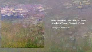 Piano Sonata no. 13 In E-flat major 'Quasi una fantasia', Op. 27 no. 1