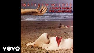 Matthew Wilder - Break My Stride (audio) (Pseudo Video)