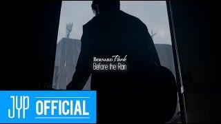 "Bernard Park(버나드 박) ""Before the Rain"" M/V"