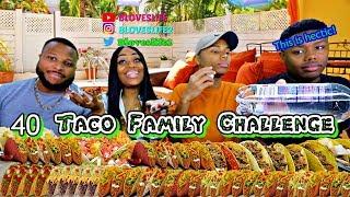 40 Taco Family Challenge