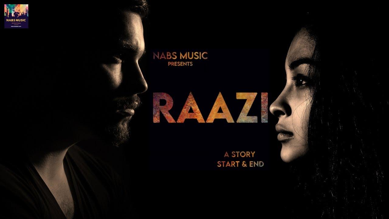 RAAZI LYRICS - BY NABS MUSIC - TRUE LOVE