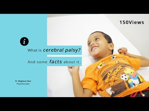 What is cerebral palsy? and some facts about it.