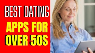 😍 😍  The 7 Best Dating Apps For Over 50s