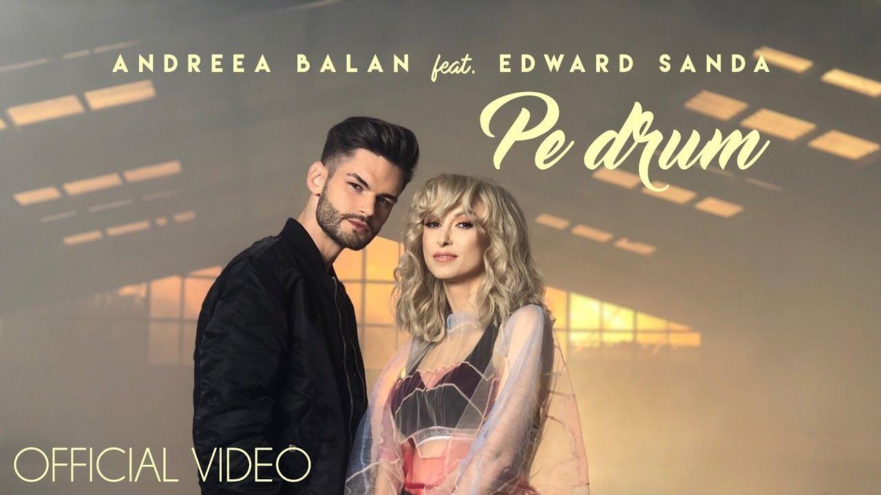 Andreea Balan ft. Edward Sanda — Pe Drum