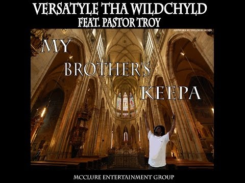 """My Brother's Keepa"" feat. Pastor Troy"