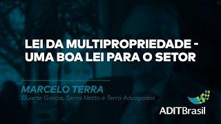 Lei da Multipropriedade - Marcelo Terra