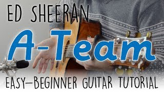 """""""The A Team"""" Easy Guitar Tutorial - Ed Sheeran   Chords & Strumming - Easy Guitar Lesson"""