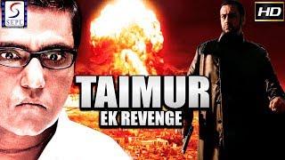 Taimur Ek Revenge - Full Dubbed Hindi Action Film - HD Latest 2018