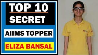 TOP 10 SECRET AIIMS TOPPER     2018 Eliza Bansal AIR 1    How to Study AIIMS And NEET Exam    MBBS