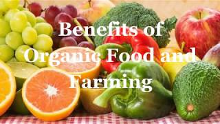 Benefits of Organic Food and Farming