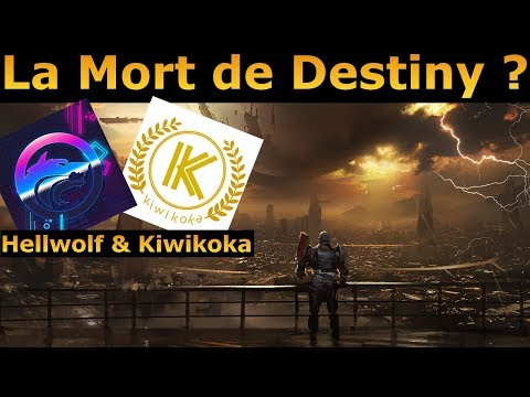 Destiny 2 : Podcast ! La mort de Destiny ? Avec Kiwikoka et Hellwolf !