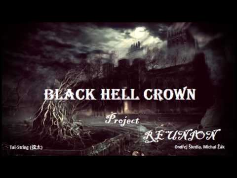 Project Reunion - REUNION - Black Hell Crown