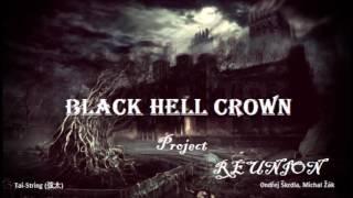 Video REUNION - Black Hell Crown