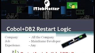 Cobol DB2 Restart Logic | interview coaching