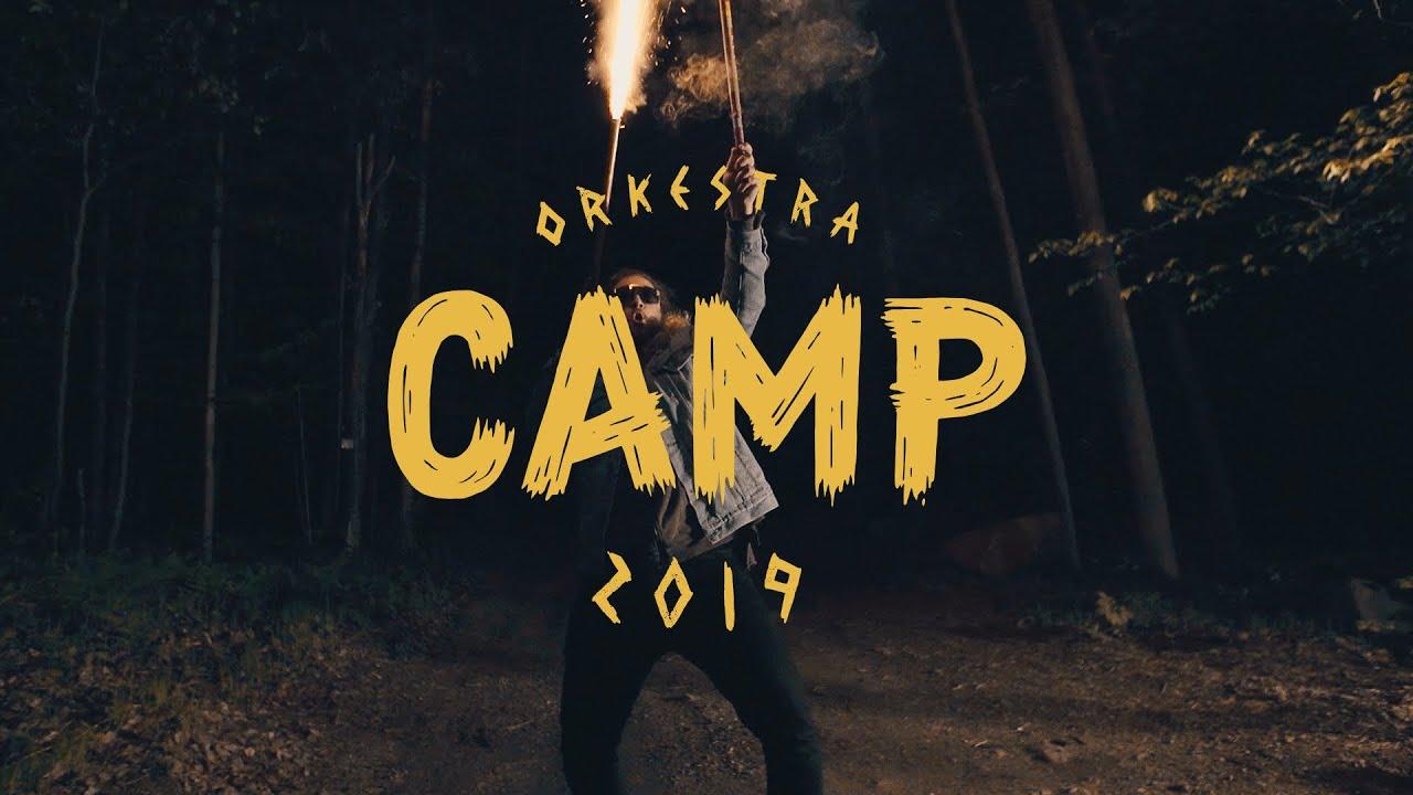 Orkestra Camp 2019 | Episode 03