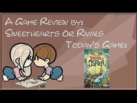 Sweethearts or Rivals: Review of Traders of Osaka
