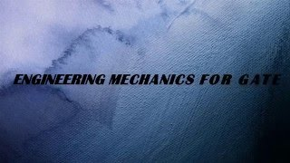 how to prepare engineering mechanics for gate & EM syllabus & Tips