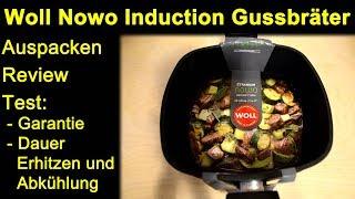 Woll Titanium Nowo Induction Gussbräter 28x28x10cm - Auspacken Review Test Dauer Erhitzen / Abkühlen