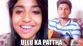 Ullu Ka Pattha (Cover)  | Jagga Jasoos | Arijit Singh | Priyanka Meher