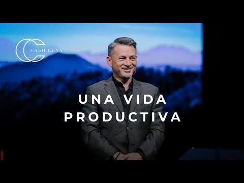 Pastor Cash Luna - Una vida productiva | Casa de Dios