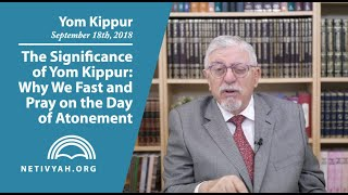 The Significance of Yom Kippur: Why We Fast and Pray on the Day of Atonement