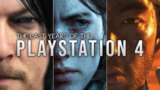 The Last Years of the PlayStation 4
