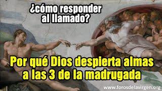 Por Qué Dios Despierta Almas A Las 3 De La Madrugada ¿cómo Responder Al Llamado?