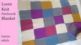 Loom Knit Patchwork Blanket, Garter Stitch Squares, Concise, Written Instructions