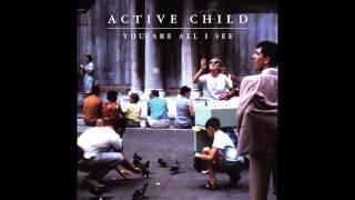 Active Child - Diamond Heart