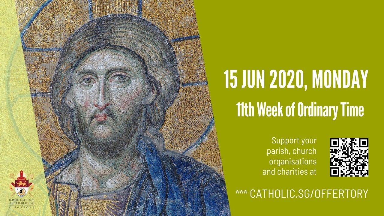Catholic Daily Mass Live Online 15th June 2020, Catholic Daily Mass Live Online 15th June 2020 – 11th Week of Ordinary Time 2020