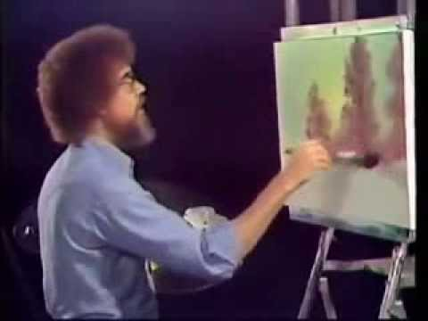 Bob Ross Painting Happy Trees... *Ohhhh here they come!*