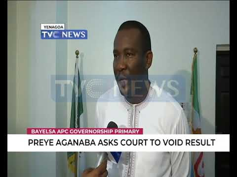 Bayelsa 2019: Preye Aganaba asks Court to void APC Gov Primary election result