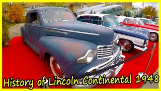 History of Lincoln Continental 1948. Rarest American Cars of the 1940s. Coolest Classic Cars