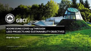 Addressing COVID-19 through LEED Projects and Sustainability