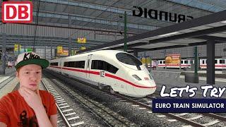 Bester Lokführer Der Deutschen Bahn - Let's Try Euro Train Simulator 2 [German|Android]