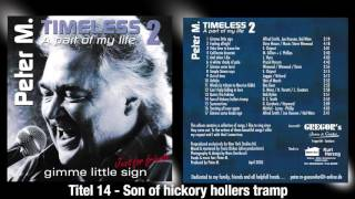 Peter M - Son of hickory hollers tramp aus dem Album Timeless 2