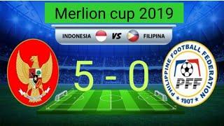 Highlight Merlion Cup 2019 - Indonesia Vs Filipina (5-0) Timnas U-23