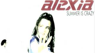 Alexia - the summer is crazy