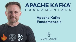 3. Apache Kafka Fundamentals   Apache Kafka® Fundamentals