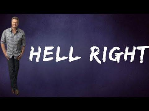 Blake Shelton  - Hell Right (Lyrics)