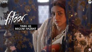 Tabu as Begum Hazrat - Behind The Scenes Video - Fitoor