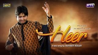 Heer  Vaneet Khan